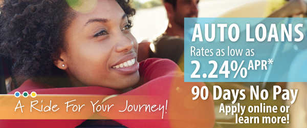 A ride for your journey! Auto loan rates as low as 2.24%APR* & 90 Days No Pay! Apply online today.