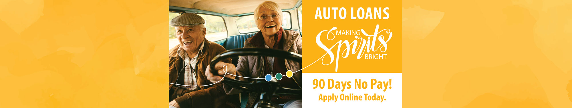 We're here to make your spirits bright! Apply online for your auto loan today.